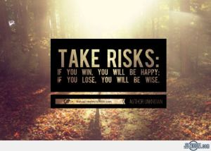 picture for blog 205347-Take-Risks